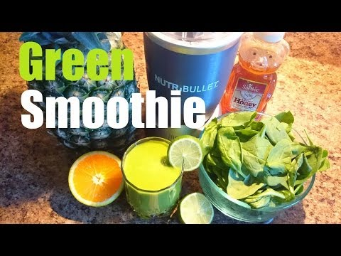 Green Smoothie - Healthy - Delicious - Quick