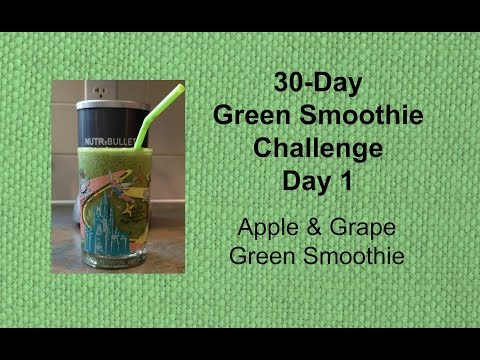 30-Day Green Smoothie Challenge - Day 1 - Apple Grape Smoothie