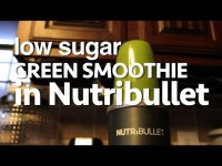 LOW Sugar GREEN Smoothie in the NUTRIBULLET