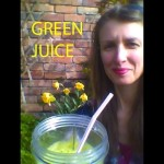 Green Juice – My First Video!!