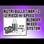 ➨ Nutri Bullet NBR-12 12-Piece Hi-Speed Blender/Mixer System – Best Blender Reviews