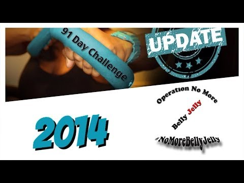 91 Day Challenge Update and Operation No More Belly Jelly (#NoMoreBellyJelly)