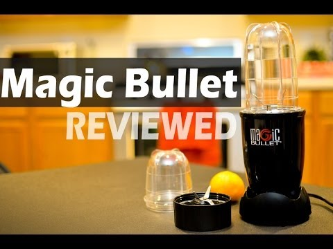 Magic Bullet Blender - REVIEW