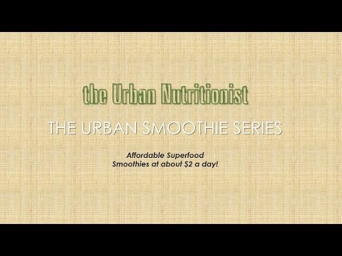 Intro/FAQs to Urban Smoothies - The Urban Nutritionist